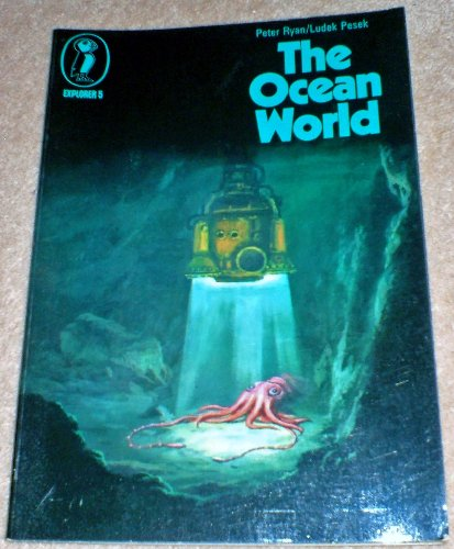 The Ocean World By Peter Ryan
