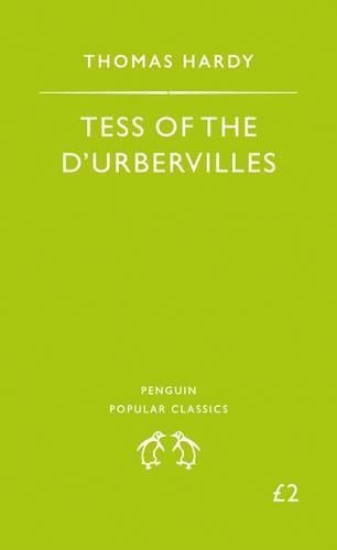Tess of the D'urbervilles (The Penguin English Library) By Thomas Hardy