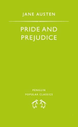 Pride and Prejudice (Penguin Popular Classics) By Jane Austen