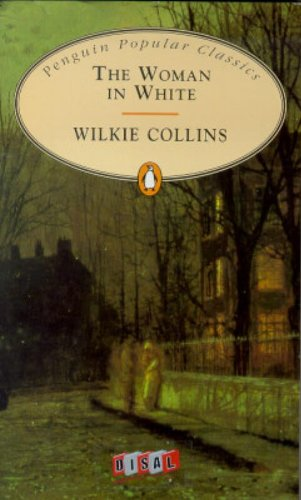 The Woman in White (The Penguin English Library) By Wilkie Collins