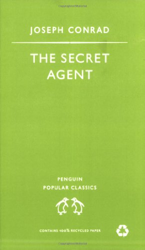 The Secret Agent: A Simple Tale by Joseph Conrad