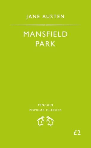 Mansfield Park (The Penguin English Library) By Jane Austen