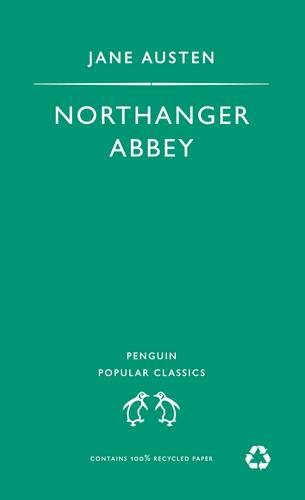 Northanger Abbey (The Penguin English Library) By Jane Austen