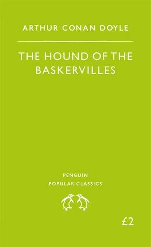 The Hound of the Baskervilles (Penguin Popular Classics) By Sir Arthur Conan Doyle