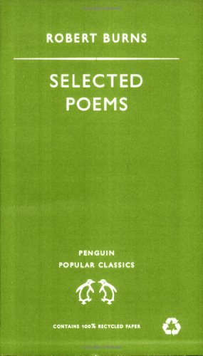 Selected Poems (Penguin Popular Classics) By Robert Burns