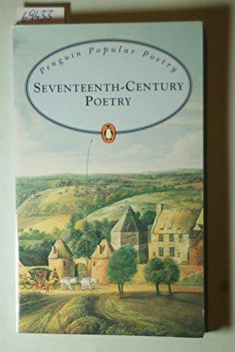 Selected Seventeenth Century Poetry By Paul (Sel.) DRIVER