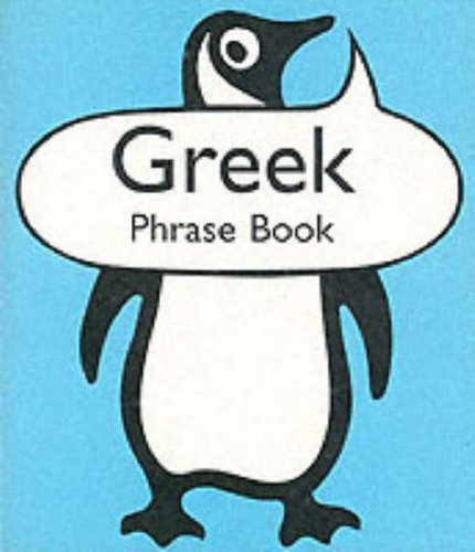 Greek Phrase Book (Penguin Popular Reference) By Nikos Stangos