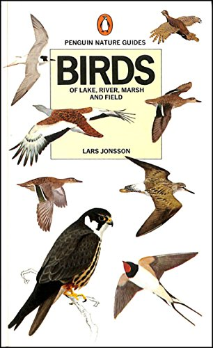 Birds of Lake, River, Marsh And Field (Penguin nature guides) By Lars Jonsson