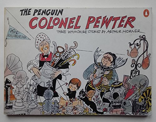 The Penguin Colonel Pewter By Arthur Horner