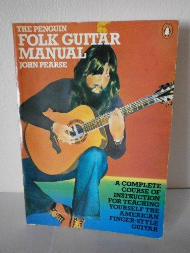 The Penguin Folk Guitar Manual By John Pearse