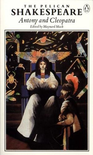 Shakespeare : Antony and Cleopatra By William Shakespeare