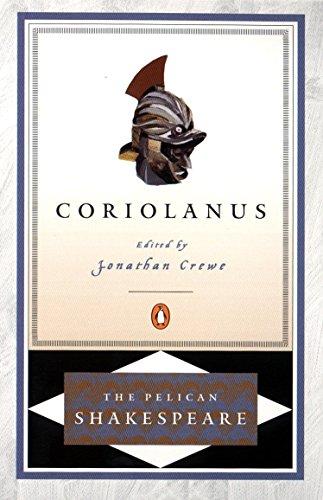 Coriolanus: Pelican Shakespeare By William Shakespeare