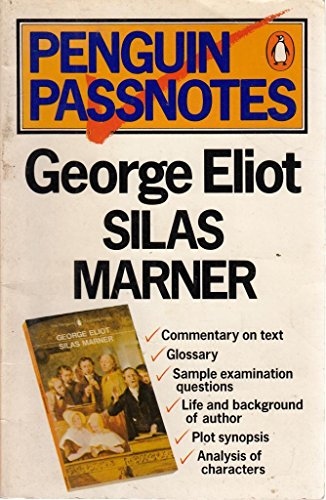 "George Eliot's ""Silas Marner"" By Susan Quilliam"