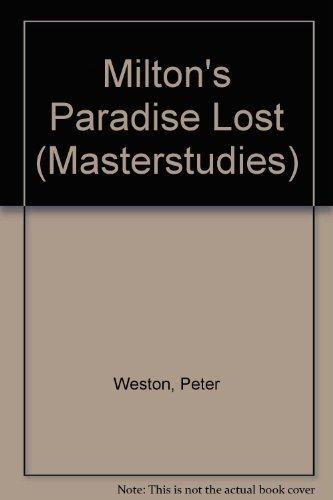 Penguin Masterstudies: Paradise Lost (Masterstudies S.) By Peter Weston
