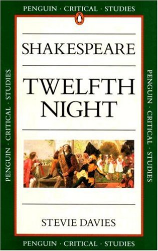 "Shakespeare's ""Twelfth Night"" By Stevie Davies"