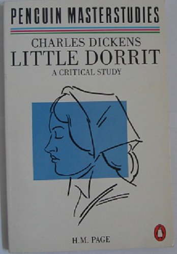 """Dickens' """"Little Dorrit"""" By H.M. Page"""