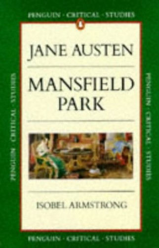Penguin Critical Studies: Mansfield Park By Isobel Armstrong