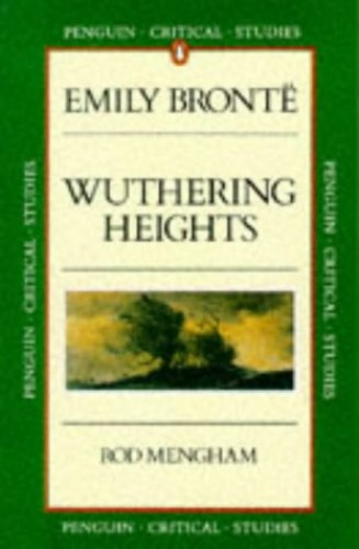 """Emily Bronte's """"Wuthering Heights"""" par Rod Mengham"""