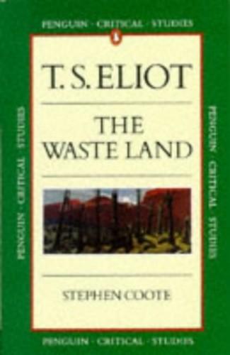 "Eliot's ""Waste Land"" par Stephen Coote"
