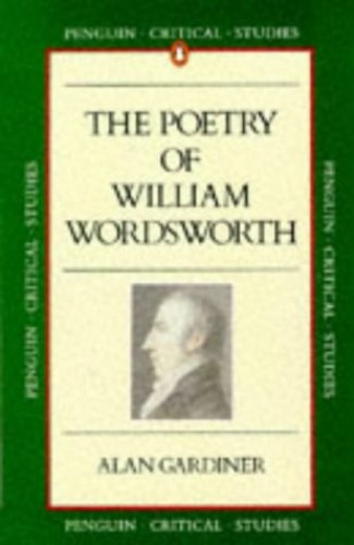 Poetry of William Wordsworth By Alan Gardiner