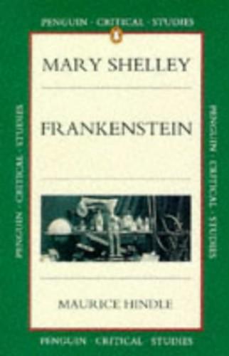 """""""Frankenstein"""" By Mary Wollstonecraft Shelley"""