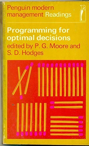 Programming for Optimal Decisions By Edited by Peter Gerald Moore