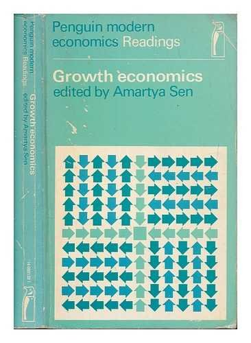 Growth Economics By Edited by Amartya K. Sen