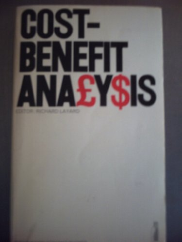 Cost-benefit Analysis By Edited by Richard Layard