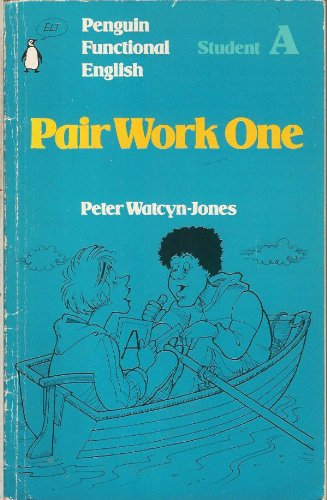 Penguin Functional English: Pair Work One: Student A by Peter Watcyn-Jones