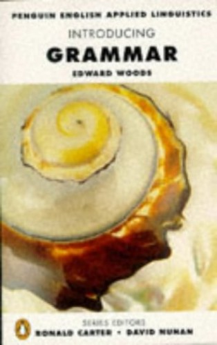 Introducing Grammar By Edward G. Woods