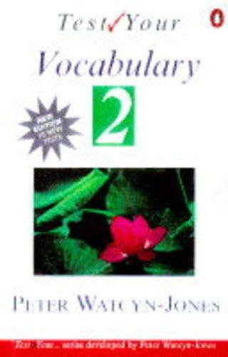 Test Your Vocabulary-Book 2: Bk. 2 (Test your vocabulary series) By Peter Watcyn-Jones