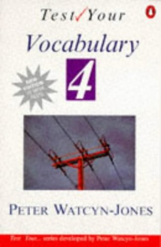 Test Your Vocabulary By Peter Watcyn-Jones