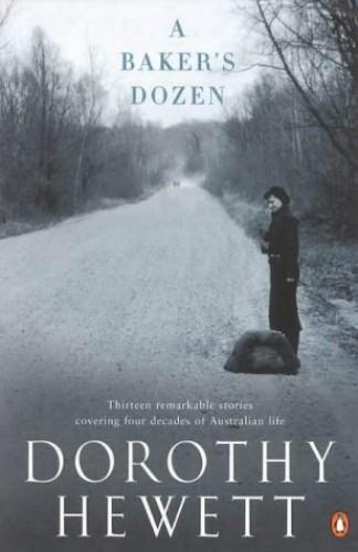 A Baker's Dozen By Dorothy Hewett