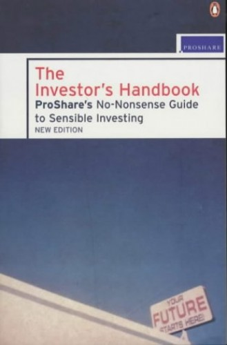 The Investor's Handbook: Proshare's No-Nonsense Guide to Sensible Investing By Unknown