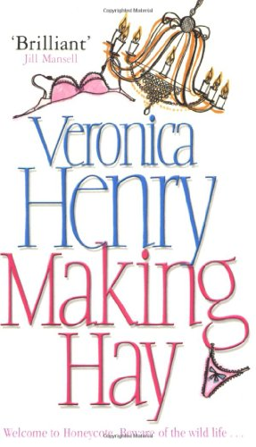 Making Hay by Veronica Henry