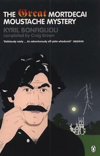 The Great Mortdecai Moustache Mystery By Kyril Bonfiglioli