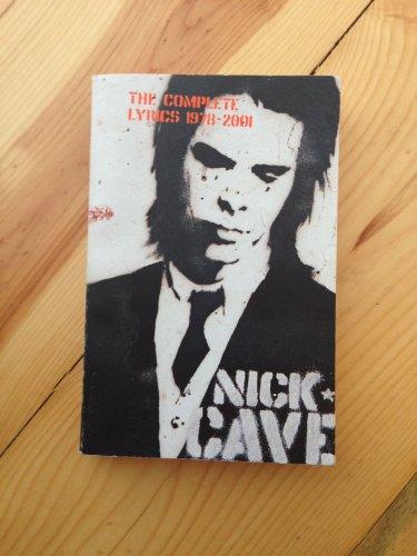Complete Lyrics By Nick Cave