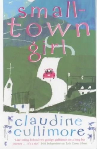 Small Town Girl By Claudine Cullimore