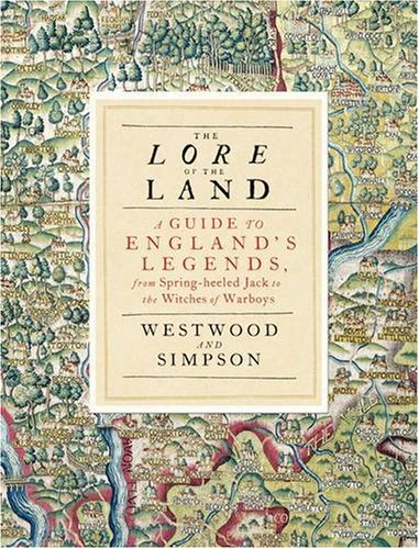 The Lore of the Land By Jennifer Beatrice Westwood