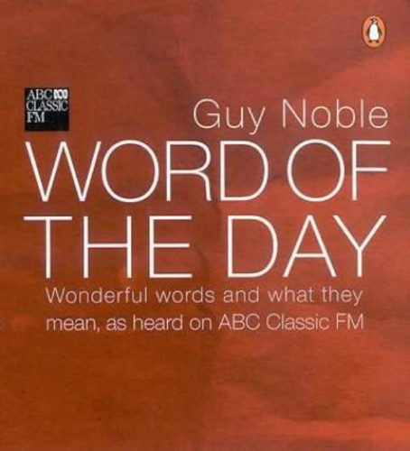 Word of the Day By Guy Noble