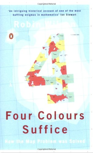 Four Colours Suffice: How the Map Problem Was Solved By Robin J. Wilson