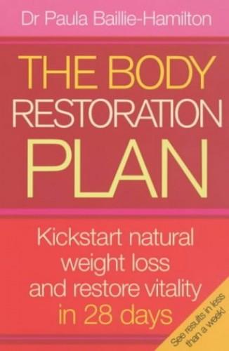 The Body Restoration Plan By Paula Baillie-Hamilton