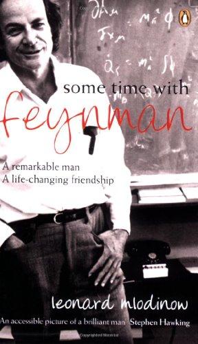 Some Time with Feynman By Leonard Mlodinow