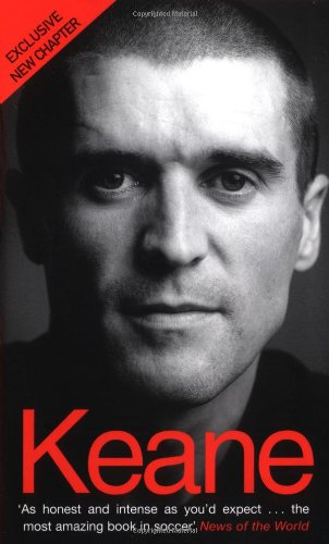 Keane: The Autobiography By Roy Keane