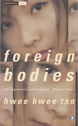 Foreign Bodies(Om) By Hwee Hwee Tan