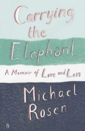 Carrying the Elephant By Michael Rosen