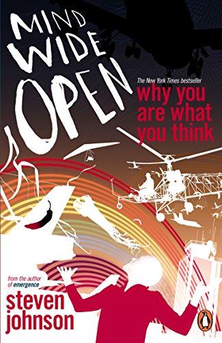 Mind Wide Open By Steven Johnson