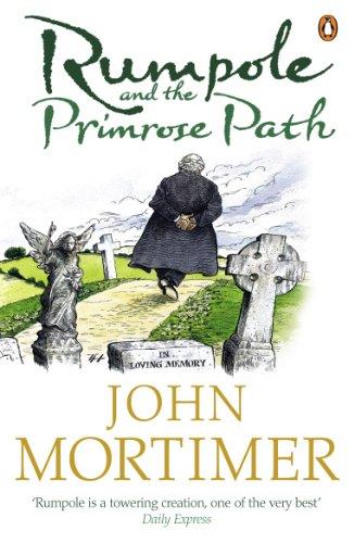 Rumpole and the Primrose Path By John Mortimer