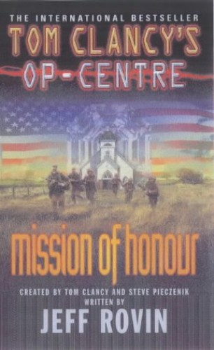 Mission of Honour By Tom Clancy