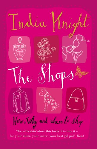 The Shops By India Knight